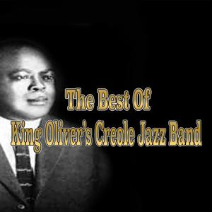 The Best of King Oliver's Creole Jazz Band (1923)