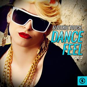 Electric Touch: Dance Feel, Vol. 2