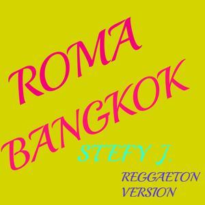 Roma Bangkok (Reggaeton version)