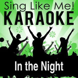 In the Night (Karaoke Version)