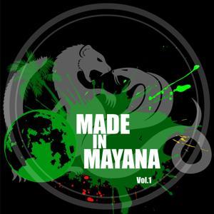 Made in Mayana, Vol. 1