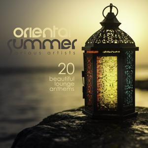 Oriental Summer (20 Beautiful Lounge Anthems)