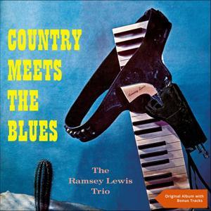 Country Meets the Blues (Original Album plus Bonus Tracks)
