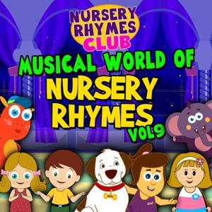 Musical World of Nursery Rhymes, Vol. 9