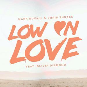 Low on Love (feat. Olivia Diamond)