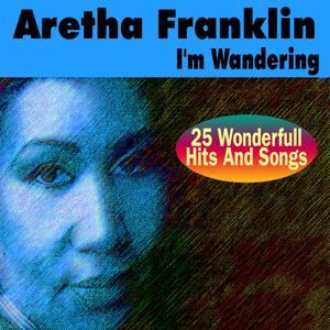 I'm Wandering (25 Wonderfull Hits And Songs)
