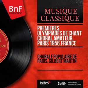 Premières Olympiades de chant choral amateur, Paris 1956. France (Mono Version)