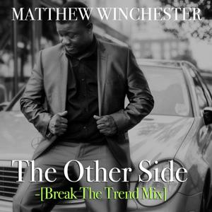 The Other Side (Break the Trend Mix)