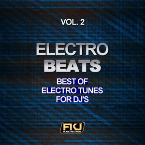 Electro Beats, Vol. 2 (Best of Electro Tunes for DJ's)