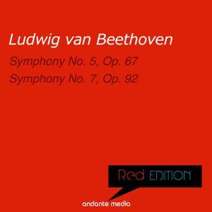 Red Edition - Beethoven: Symphony No. 5, Op. 67 & Symphony No. 7, Op. 92