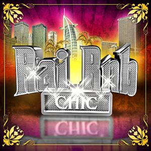 Rai RnB Chic, Vol. 7