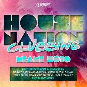 House Nation Clubbing - Miami 2016