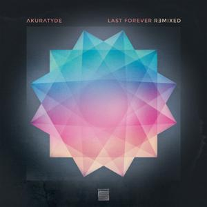 Last Forever Remixed