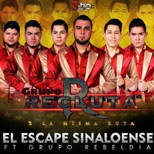El Escape Sinaloense (feat. Grupo Rebeldía)
