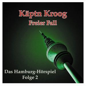 Folge 2: Freier Fall (Das Hamburg-Hörspiel)