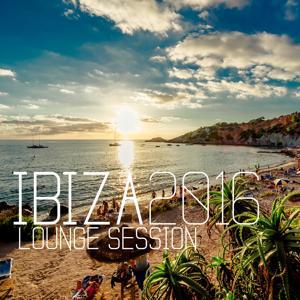 Ibiza 2016 Lounge Session
