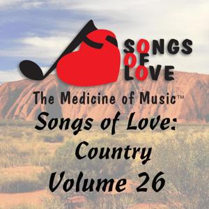 Songs of Love: Country, Vol. 26
