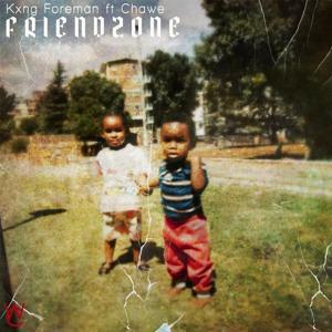 Friendzone (feat. Chawe)