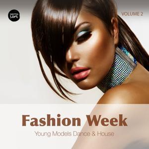 Fashion Week, Vol. 2 (Young Models Dance & House)
