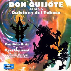 Don Quijote Canta a Dulcinea del Toboso