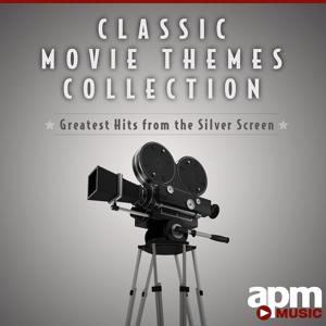 Classic Movie Themes Collection: Greatest Hits from the Silver Screen
