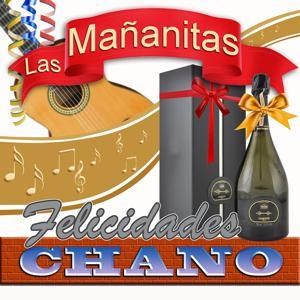 Felicidades Chano