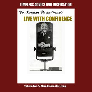 Live with Confidence, Vol. 2: Fourteen More Lessons for Living