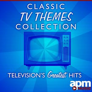 Classic TV Themes Collection: Television's Greatest Hits
