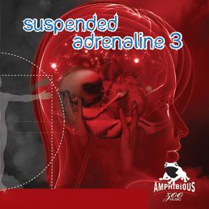 Suspended Adrenaline, Vol. 3