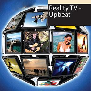 Reality TV: Upbeat