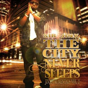 Sir Jinx Presents: The City Never Sleeps (Instrumentals)