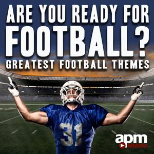 Are You Ready for Football: Greatest Football Themes
