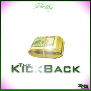 The KickBack - Single [Clean]