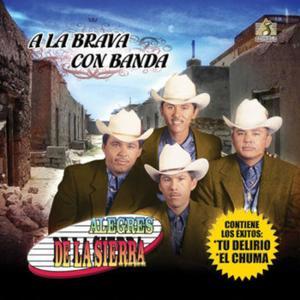 A La Brava Con Banda
