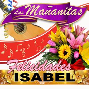 Felicidades Isabel