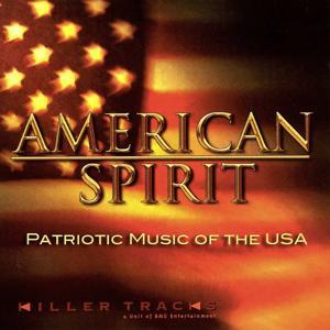 American Spirit: Patriotic Music of the USA