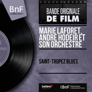 Saint-Tropez blues (Original Motion Picture Soundtrack, Mono Version)