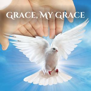 Grace, My Grace
