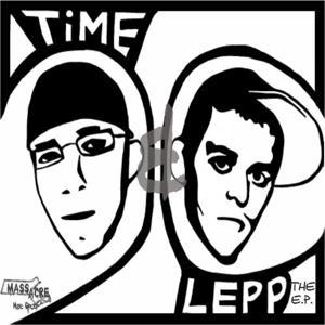Time & Lepp (The E.P.)