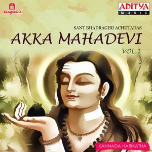 Akka Mahadevi, Vol. 1