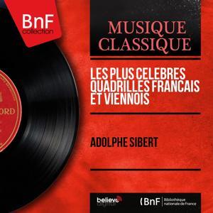 Les plus célèbres quadrilles français et viennois (Mono version)