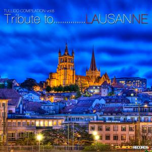 Tribute to...Lausanne (Tullido Compilation, Vol. 8)