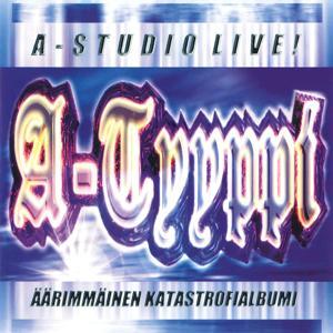 A-Studio Live! - Äärimmäinen katastrofialbumi