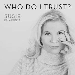 Who Do I Trust?