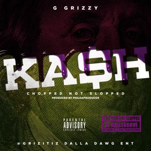 Ka$H (Chopped Not Slopped) [feat. DJ Hollygrove & the Chopstars]