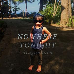 Nowhere Tonight