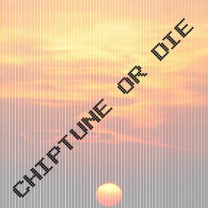 Chiptune Or Die