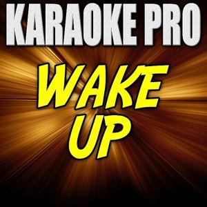 Wake Up (Originally Performed by Fetty Wap) [Instrumental Version]