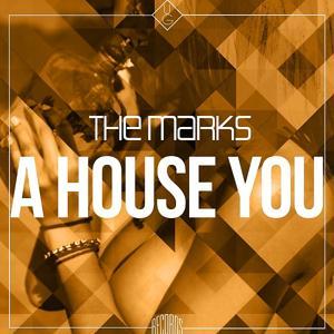 A House You