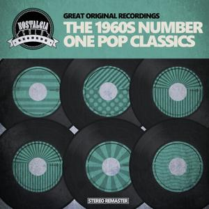 The 1960s Number One Pop Classics